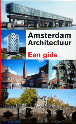 Amsterdam Architectuur. een gids.