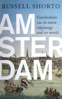 Amsterdam. De meest vrijzinnige stad ter wereld
