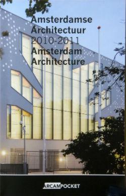 Amsterdamse Architectuur 2010-2011 Amsterdam Architecture. Op de omslag de Liberaal Joodse gemeente.